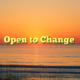 Open to Change
