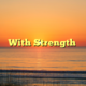 With Strength