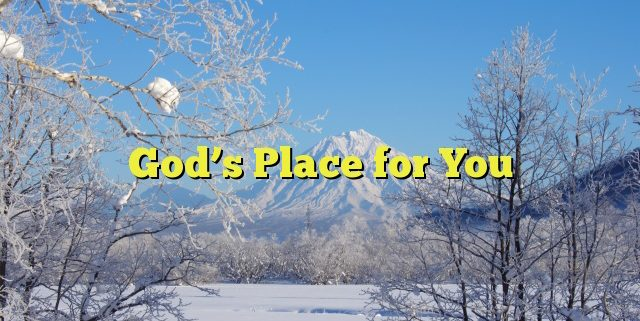 God's Place for You